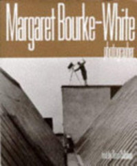 Margaret Bourke-White - Margaret Bourke-White, Sean Callahan (ISBN 9781862052604)
