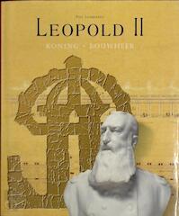 Leopold II koning-bouwmeester - P. Lombaerde (ISBN 9789053491737)