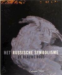 Het Russische symbolisme - István Hoffmann (ISBN 9789061536093)