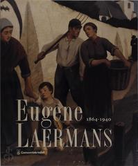 Eugène Laermans, 1865-1940 - Unknown (ISBN 9789050661430)