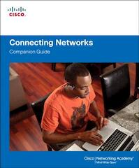 Connecting Networks Companion Guide - Cisco Networking Academy (ISBN 9781587133329)