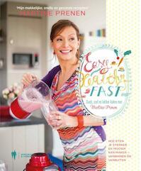 Easy healthy fast - Martine Prenen (ISBN 9789089313553)