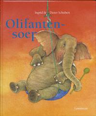 Olifantensoep - Ingrid Schubert, Dieter&Ingrid Schubert (ISBN 9789047701750)