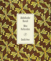 Wax Hollandais - Abdelkader Benali (ISBN 9789029514675)