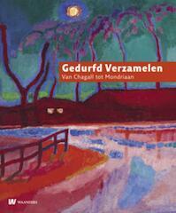 Gedurfd verzamelen - (ISBN 9789040076626)