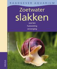 Zoetwater slakken - Alexandra Behrendt, Chris Lukhaup (ISBN 9789044729832)