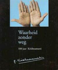 Waarheid zonder weg - Hans van der Kroft (ISBN 9789062718528)