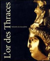 Or des Thraces - Unknown (ISBN 9789053494011)