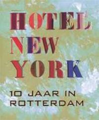Hotel New York - Maria Heiden (ISBN 9789080523524)