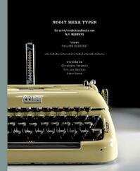 Nooit meer typen - Christophe Vekeman, Dirk van Weelden, Peter Terrin (ISBN 9789082293302)