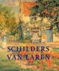 Schilders van Laren - Carole Denninger-schreuder (ISBN 9789068683271)