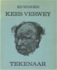 Kees Verwey tekenaar - Ed Wingen (ISBN 9789021824703)