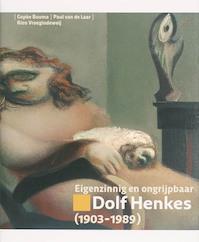 Eigenzinnig & ongrijpbaar Dolf Henkes + CD-ROM - G. Bouma, P. van de R. / Laar Vroegindeweij (ISBN 9789059810037)