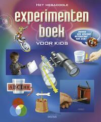 Het megacoole experimentenboek voor kids - Uwe Kauss, Susanne Reininger, Charlotte Willmer-Klumpp (ISBN 9789044727272)