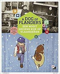 A dog of Flanders - An Van Dienderen, Didier Volckaert, Tom Naegels, Wouter De Cort, Ouida (ISBN 9789020988581)