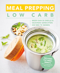 Meal prep Low carb (ISBN 9789463543309)