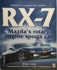 RX-7 Mazda's Rotary Engine Sports Car - Brian Long (ISBN 9781904788034)