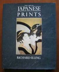 Art of Japanese Prints - Richard Illing (ISBN 9781850070252)