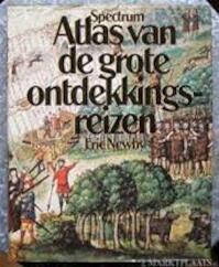 Atlas van de grote ontdekkingsreizen - Eric Newby (ISBN 9789027483386)