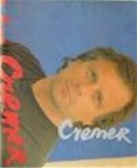 Jan Cremer, schilder 55-88 - Willem A. L. Beeren, Jan Cremer, Rudolf Willem Daan Oxenaar, Freddy de Vree (ISBN 9789012059213)