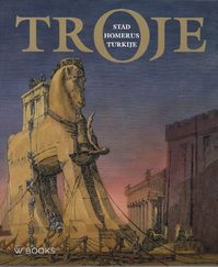 Troje - stad Homerus Turkije (ISBN 9789040007507)