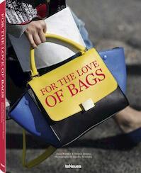 For the Love of Bags - Julia Werner, Dennis Braatz, Sandra Semburg (ISBN 9783832732738)