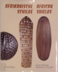 Afrikanische Schilde - Dieter Plaschke, Manfred A. Zirngibl
