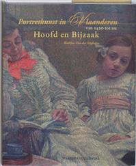 Portretschilderkunst in Vlaanderen van 1420 tot nu - K. Van der Stighelen (ISBN 9789040085468)