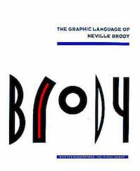 The graphic language of Neville Brody - Neville Brody, Jon Wozencroft (ISBN 9780500274965)