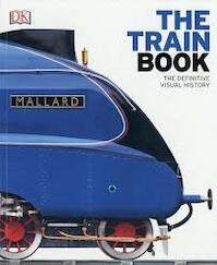 The Train Book (ISBN 9780241240229)