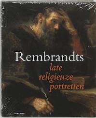 Rembrandts late religieuze portretten - A.K. Wheelock (ISBN 9789040090684)
