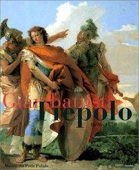 Giambattista Tiepolo - Giovanni Battista Tiepolo, France) Musée Du Petit Palais (Paris (ISBN 9782879003641)