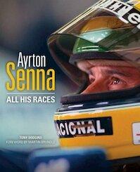 Ayrton Senna - Tony Dodgins (ISBN 9780992820909)