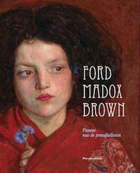 Ford Madox Brown - Julian Treuherz (ISBN 9789061536277)