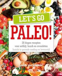 Let's go Paleo - Sandra Van Schijndel (ISBN 9789402600025)
