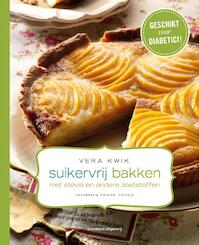 Suikervrij bakken met stevia en andere zoetstoffen - Vera Kwik (ISBN 9789002252303)