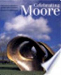 Celebrating Moore - Henry Moore, David Mitchinson, Julian Andrews (ISBN 9780520216709)