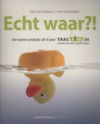 Echt waar?! - Koen Van Kelecom, Peter Schoenaerts (ISBN 9789034194596)