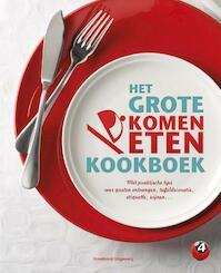 Het grote komen eten kookboek - Sbs Belgium Nv (ISBN 9789002251849)