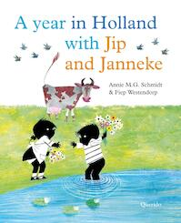 A year in Holland with Jip and Janneke - Annie M.G. Schmidt (ISBN 9789045120584)