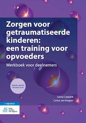 Zorgen voor getraumatiseerde kinderen: een training voor opvoeders - Leony Coppens, Carina Van Kregten (ISBN 9789036818810)