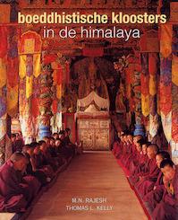 Boeddhistische kloosters in de Himalaya - M.N. Rajesh, T.L. Kelly (ISBN 9789059471153)