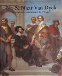 Na & Naar Van Dyck - Pascal Cornet, Hessenhuis, Volkskundemuseum (antwerp, Belgium), Antwerpen Open (ISBN 9789058460165)