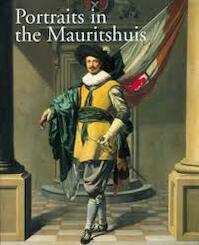 Portraits in the Mauritshuis - B. Broos, Ariane van Suchtelen (ISBN 9789040090004)
