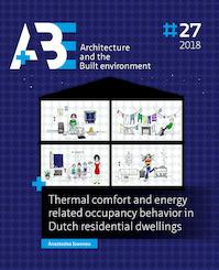 Thermal comfort and energy related occupancy behavior in Dutch residential dwellings - Anastasios Ioannou (ISBN 9789463660969)