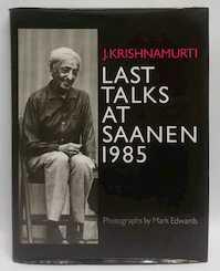 Laatste toespraken in Saanen 1985 - J. Krishnamurti (ISBN 9789062717538)