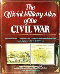 The official military atlas of the civil war - George B. Davis, Leslie J. Perry, Joseph W. Kirkley, Calvin D. Cowles (ISBN 0517415666)