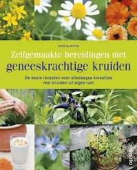 Zelfgemaakte bereidingen met geneeskrachtige kruiden - Anne McIntyre (ISBN 9789044736946)