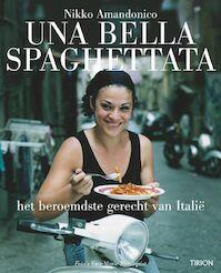 Una Bella Spaghettata - Amandonico (ISBN 9789043910361)