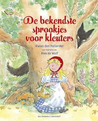 Bekendste sprookjes voor kleuters - Vivian den Hollander, Vivian den Hollander (ISBN 9789047512882)